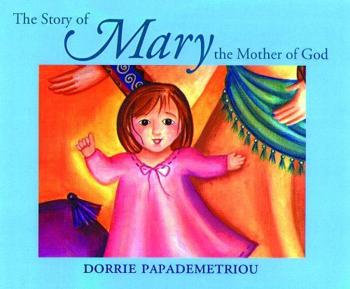 The Story of Mary the Mother of God: A Review