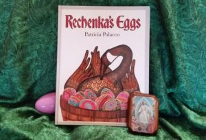 Rechenka's Eggs by Patricia Polacco