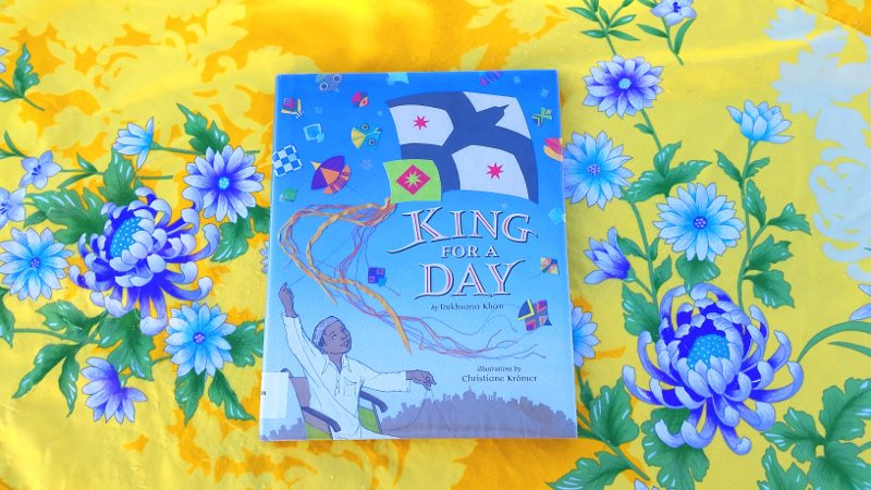 King for a Day: A Picture Book for Basant