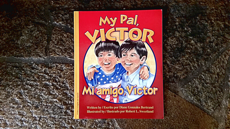 My Pal, Victor is a bilingual picture book in English and Spanish.