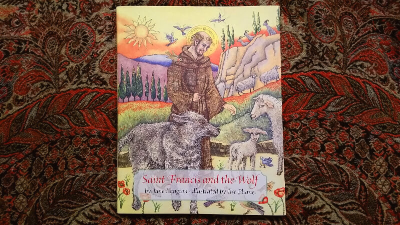 Saint Francis and the Wolf: A new telling of an old story