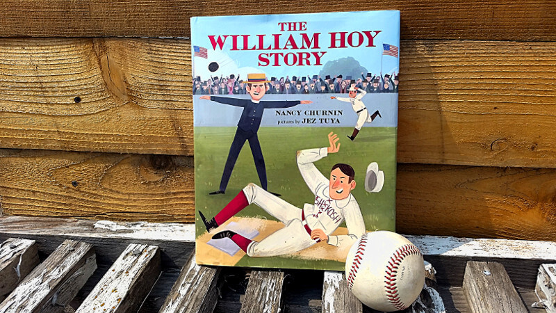 The William Hoy Story is a picture book about a deaf baseball player